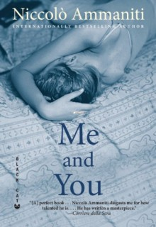 Me and You - Niccolò Ammaniti,Kylee Doust