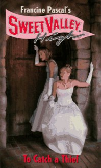 To Catch a Thief - Francine Pascal, Kate William