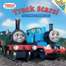 Track Stars!: Three Thomas and Friends Stories (Thomas & Friends) - Wilbert Awdry