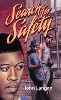 Search for Safety - John Langan
