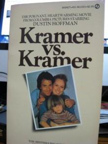 Kramer vs. Kramer - Avery Corman