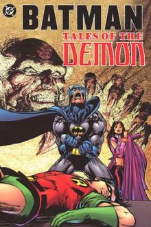 Batman: Tales of the Demon - Dennis O'Neil, Neal Adams, Irv Novick, Dick Giordano