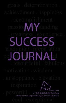My Success Journal: For Young People - Al Duncan