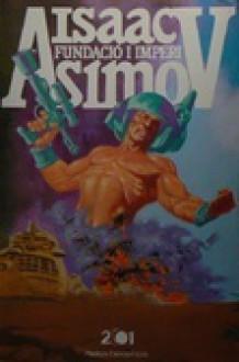 Fundació i Imperi - Isaac Asimov, Sílvia Aymerich