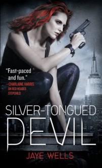Silver-Tongued Devil (Sabina Kane #4) - Jaye Wells