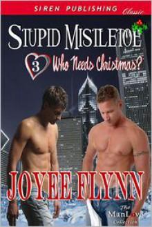 Stupid Mistletoe - Joyee Flynn