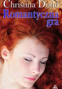 Romantyczna gra - Christina Dodd