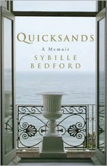 Quicksands: A Memoir - Sybille Bedford