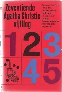 Zeventiende vijfling - J.F. Kliphuis, L. Groen-Verhoef, G.R. de Bruin, M.J. Landré-Tollenaar, Agatha Christie
