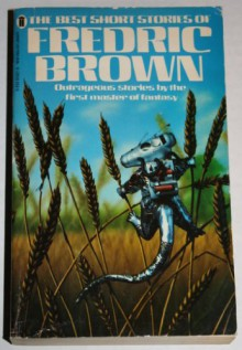 The Best Short Stories of Fredric Brown - Fredric Brown
