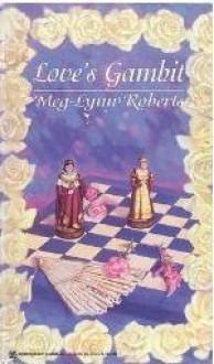 Love's Gambit - Meg-Lynn Roberts