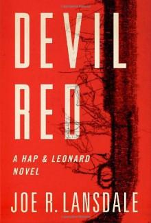Devil Red (Hap and Leonard) - Joe R. Lansdale