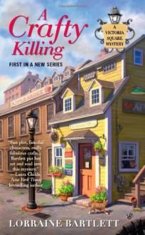 A Crafty Killing - Lorraine Bartlett