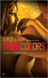 True Colors - Joyce Lamb