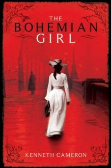 The Bohemian Girl (Denton) - Kenneth M. Cameron