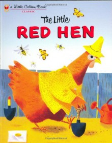 The Little Red Hen - Diane Muldrow, J.P. Miller