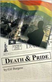 Death & Pride - Gil Burgess