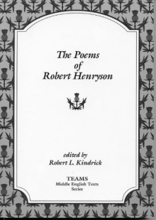 The Poems Of Robert Henryson (Teams Middle English Texts) - Robert Henryson