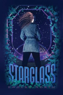 Starglass - Phoebe North
