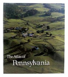 The Atlas of Pennsylvania - David J. Cuff, Edward K. Muller