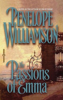 The Passions of Emma - Penelope Williamson