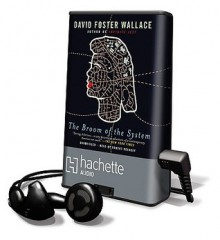 Broom of the System (Audio) - David Foster Wallace