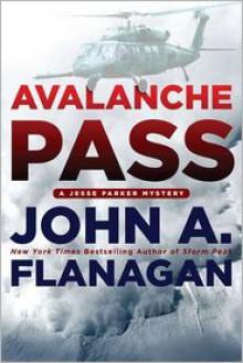 Avalanche Pass - John A. Flanagan