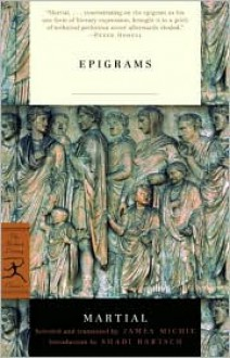 Epigrams - Marcus Valerius Martialis, James Michie, Shadi Bartsch