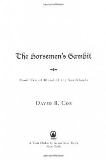 The Horsemen's Gambit - David B. Coe