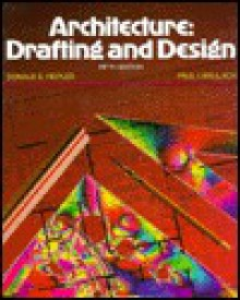 Architecture: Drafting and Design - Donald E. Hepler, Paul I. Wallach