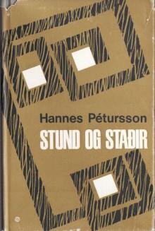 Stund og staðir - Hannes Pétursson