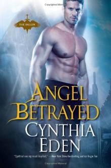 Angel Betrayed - Cynthia Eden