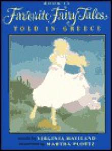 Favorite Fairy Tales Told in Greece - Virginia Haviland, Martha Ploetz