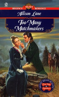 Too Many Matchmakers - Allison Lane