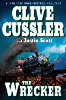 The Wrecker - Clive Cussler, Justin Scott