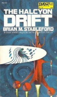 The Halcyon Drift (Star Pilot Grainger, #1) - Brian M. Stableford