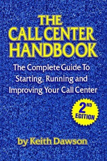 The Call Center Handbook - Keith Dawson