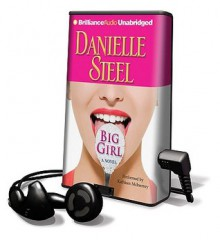 Big Girl [With Headphones] (Audio) - Danielle Steel