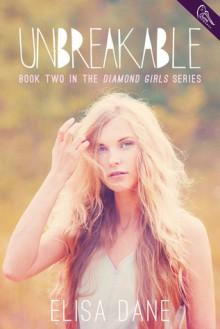 Unbreakable - Elisa Dane
