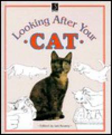 Looking After Your Cat - Ian Kearey