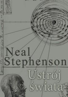 Ustrój świata - Neal Stephenson
