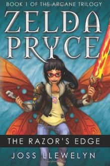Zelda Pryce: The Razor's Edge (Volume 1) - Joss Llewelyn