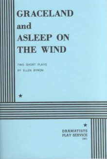 Graceland and Asleep on the Wind - Ellen Byron
