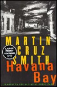 Havana Bay (Arkady Renko Series #4) - Martin Cruz Smith