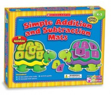 Simple Addition and Subtraction Mats - Scholastic Inc.
