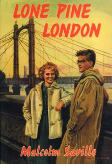 Lone Pine London - Malcolm Saville