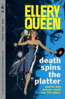 Death Spins the Platter - Ellery Queen