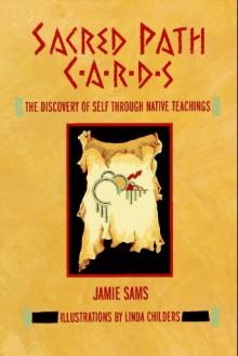 Sacred Path Cards (Guidebook) - Jamie Sams