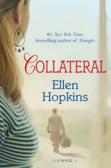 Collateral - Ellen Hopkins