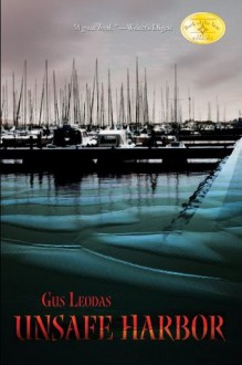 Unsafe Harbor (The exciting Mitchell Pappas mystery/thriller series.) - Gus Leodas